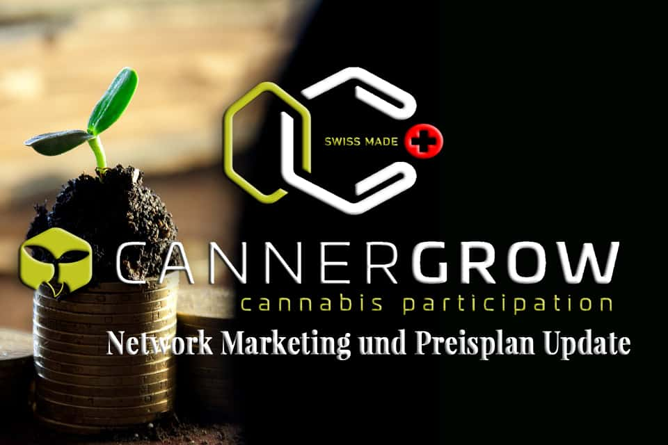 CANNERGROW - Network Marketing und Preisplan Update