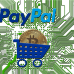 PayPal | Bitcoin officially freaks out PayPal